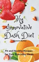 My Innovative Dash Diet