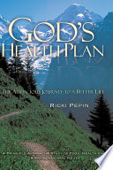 God S Health Plan The Audacious Journey To A Better Life