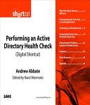 Performing an Active Directory Health Check (Digital Short Cut)