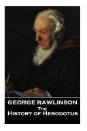 The Histories of Herodotus  a Translation by George Rawlinson Book PDF
