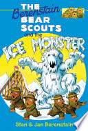The Berenstain Bears Chapter Book  The Ice Monster