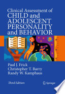 """Clinical Assessment of Child and Adolescent Personality and Behavior"" by Paul J. Frick, Christopher T. Barry, Randy W. Kamphaus"