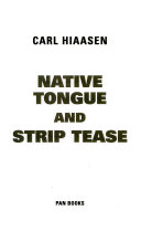 Native Tongue [and] Striptease