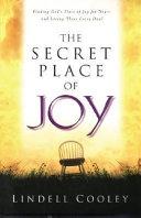 The Secret Place of Joy