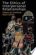 The Ethics of Interpersonal Relationships