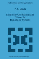 Nonlinear Oscillations and Waves in Dynamical Systems