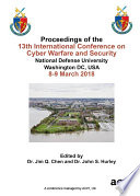 ICCWS 2018 13th International Conference on Cyber Warfare and Security Book