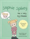 Sophie Spikey Has a Very Big Problem