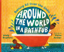 Around the World in a Bathtub Wade Bradford Cover