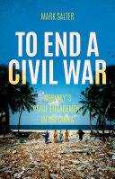 Pdf To End a Civil War Telecharger