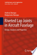 Riveted Lap Joints in Aircraft Fuselage