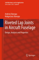 Pdf Riveted Lap Joints in Aircraft Fuselage
