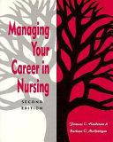 Managing Your Career in Nursing