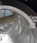 Carsten Holler: Test Site