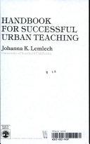 Handbook for Successful Urban Teaching