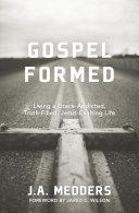 Gospel Formed