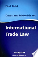 Cases and Materials on International Trade Law