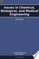 Issues in Chemical, Biological, and Medical Engineering: 2013 Edition