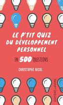 Pdf Le p'tit quiz du développement personnel en 500 questions Telecharger
