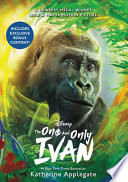 The One and Only Ivan Movie Tie-In Edition