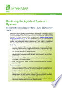 Monitoring the agri food system in Myanmar  Mechanization service providers     June 2021 survey round