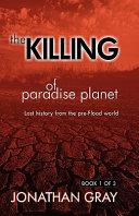 The Killing of Paradise Planet
