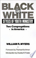 Black and White Styles of Youth Ministry