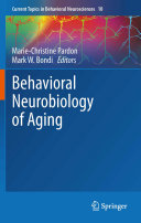 Behavioral Neurobiology of Aging