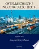 Österreichische Industriegeschichte