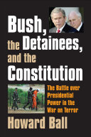Bush, the Detainees, and the Constitution