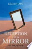 DECEPTION OF A MIRROR