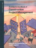 Architect s Handbook of Construction Project Management
