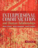Interpersonal Communication and Human Relationships Plus MySearchLab with EText    Access Card Package