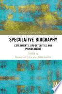Speculative Biography