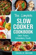 Slow Cooker Recipe Books  Slow Cooker Cookbook Extraordinary Results Slow Cooker Recipe Book Simple