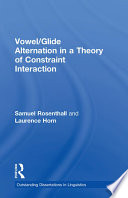 Vowel Glide Alternation In A Theory Of Constraint Interaction