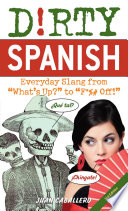 Dirty Spanish Third Edition