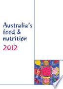 Australia s food   nutrition 2012