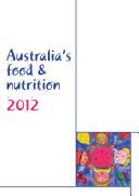 Australia's food & nutrition 2012
