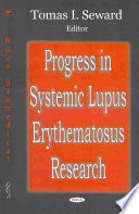 Progress In Systemic Lupus Erythematosus Research