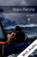 Grace Darling   With Audio Level 2 Oxford Bookworms Library