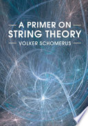 A Primer on String Theory Book PDF