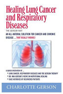 Healing Lung Cancer and Respiratory Diseases Book