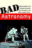 Bad Astronomy