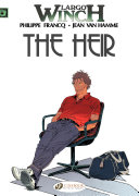 Largo Winch   Volume 1   The Heir