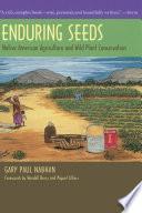 Enduring Seeds