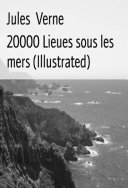 20000 Lieues Sous Les Mers (Illustrated)