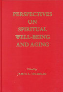 Perspectives on spiritual well-being and aging