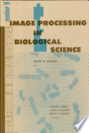 Image Processing in Biological Science