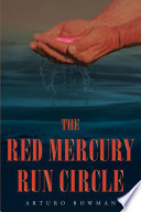 The Red Mercury Run Circle
